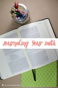 Journaling Your Faith - tips, tools, and tons of resources to get you started, and help you dig deeper in your Bible study and prayer life.-   Sweet Tea & Saving Grace