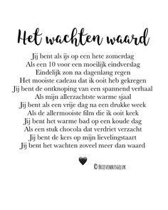 • Het wachten waard • ©️⠀ ........... ❤️ ...........⠀ ⠀ #gedichtjesvanbrievenbusgeluk⠀ ⠀ Deze is nu ook als kaart te krijgen in de… Wall Quotes, Book Quotes, Me Quotes, Qoutes About Love, Inspirational Quotes About Love, Love Rules, Love Words, Dutch Quotes, Writing Poetry