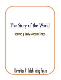 Story of the World Vol 3 Timeline and Notebooking