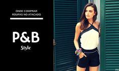 P&B Style: preto e branco irresistíveis nos mais variados looks da moda em atacado