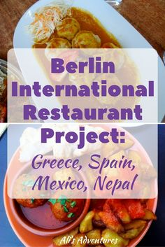 It's my mission to try as many different cuisines as possible in Berlin. Here's my Berlin International Restaurant Project: Greece, Spain, Mexico, Nepal.