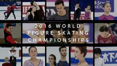 2016 World Figure Skating Championsips: Preview Video