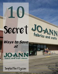 10 Secret Ways to Save at Joann Fabric and Craft Stores! Get all the inside tips on maximizing your savings! For the home, organization, space, diy, gift ideas