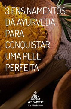 3 Ayurveda Teachings for Perfect Skin - WeMystic UK Pitta, Perfect Skin, I Feel Good, Healthy Foods To Eat, Beauty Care, Reiki, Natural Health, Health And Beauty, Detox