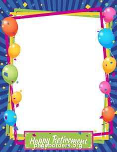 Free happy retirement border templates including printable border paper and clip art versions. File formats include GIF, JPG, PDF, and PNG. Retirement Invitation Template, Retirement Party Invitations, Baby Shower Invitations For Boys, Printable Invitations, Border Templates, Card Templates, Printable Templates, Happy Retirement, Retirement Parties