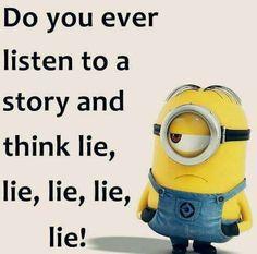 Lies, lies, , lies