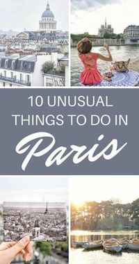 10 Unusual Things to do in Paris That Don't Involve the Eiffel Tower! Here are some ideas to experience Paris off the beaten path.