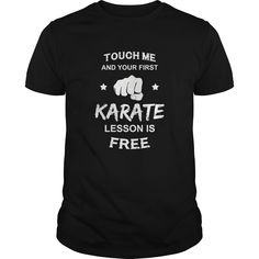 Touch Me And Your First Karate Lesson Is Free
