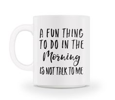 "A Fun Thing To Do In The Morning Mug ~ put this one on the ""need it"" list."