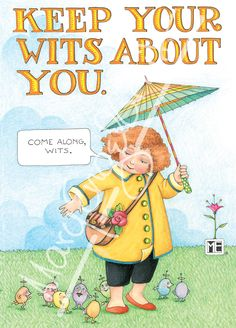 Keep Your Wits About You – Mary Engelbreit Studios