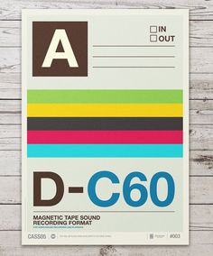 Poster by the English illustrator Neil Stevens, who was inspired of visuals and colors of different audio cassettes