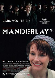 April 2016 | Lars von Trier | Manderlay | Danmark /Sverige /Holland /Frankrig /Tyskland /UK /Italien (2005) | 106 MyMovies | 006 von Trier
