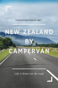 Travel to New Zealand by Campervan. Rules, tips and tricks for life on the road in New Zealand. Vanlife rules!