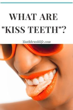 Kiss teeth, suck teeth and hissing is a common oral gesture. Find out what it means and where it originated in this article. Plus videos and examples. Teeth Health, Healthy Teeth, Oral Health, Dental Hygienist, Dental Care, Health And Fitness Tips, Health And Beauty, Health Tips, What Is Kiss