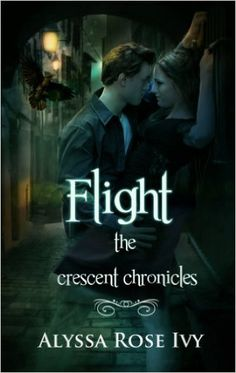 Flight (The Crescent Chronicles Book 1) - Kindle edition by Alyssa Rose Ivy. Paranormal Romance Kindle eBooks @ Amazon.com.
