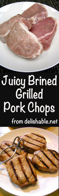 "Juicy Brined Grilled Pork Chops - the secret to ""juicy"" is in the brining. Start them early in the day, or the day before, and just pop them on the grill. 