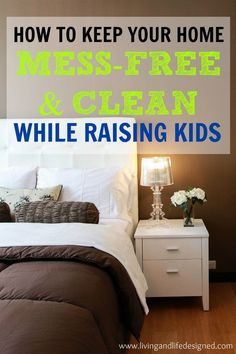 Easy routines to make having a clean and mess-free home attainable (and manageable). The best organization tips to corral the chaos and clutter when you have kids who make messes every-single-day.