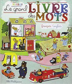 Amazon.fr - Le grand livre des mots : Français/anglais - Richard Scarry - Livres