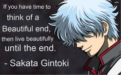 "Gintama ~~~ Gintoki has a message for the ""It Gets Better"" project. Live beautifully until the end. Pass it on."