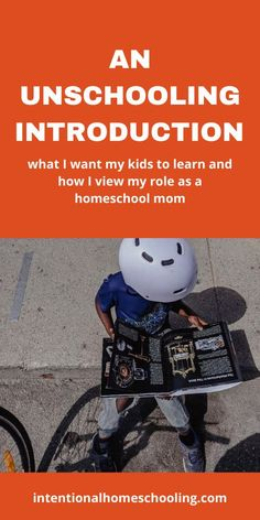 An Introduction to Unschooling - what is unschooling, what is my role as a homeschool mother and how do kids learn without a curriculum What I Want, New Series, Kids Learning, Curriculum, Things I Want, Parenting, Education, Mom, Homeschooling