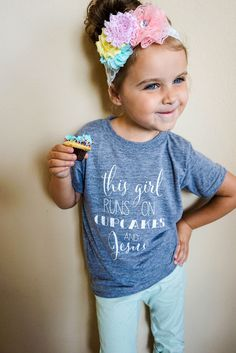 This girl runs on Cupcakes and Jesus - 3 month to Adult - Multiple Options. Love it for my baby girl! My Little Girl, Little Miss, My Baby Girl, Baby Kind, Baby Love, My Princess, Little Princess, Lila Jeans, Cute Kids
