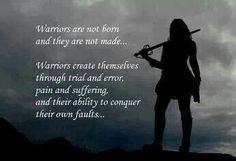 I am a warrior.