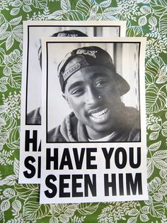 Tupac. Also I would love to own this poster.