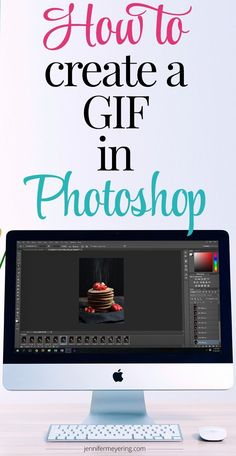 How to Create a GIF in Photoshop - http://JenniferMeyering.com