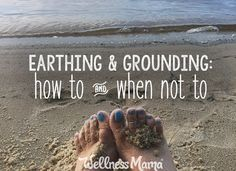 Earthing & Grounding: Legit or Hype? (How to & When Not To) Earthing or grounding is a new technology that harnesses the age old power of the earth to reduce inflammation and improve health. Cold Home Remedies, Natural Health Remedies, Herbal Remedies, Grounding Exercises, Earthing Grounding, Wellness Mama, Health And Wellness, Holistic Nutrition, Nutrition Guide