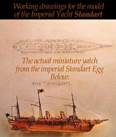 CLOSE UP OF THE MINIATURE IMPERIAL YACHT Standart with one of the working drawings probably made by Albert Holstrom, and used to create the gold model correct in the smallest detail, for the 1909 Imperial Standard Egg. Drawings dated: 1909.