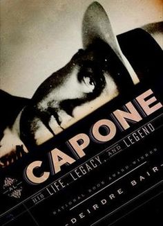Al Capone: His Life Legacy And Legend PDF