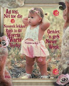 Good Morning Saturday Images, G Morning, Good Morning Quotes, Lekker Dag, Afrikaanse Quotes, Goeie More, Positive Thoughts, Qoutes, Inspirational