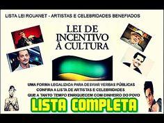 LEI ROUANET LISTA COMPLETA DOS ARTISTAS BENEFICIADOS