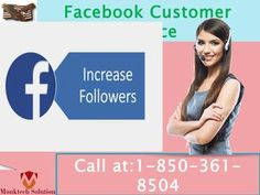 Why would Facebook Customer Service 1-850-361-8504 assist?