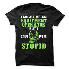 Equipment Operator #teeshirt #T-Shirts