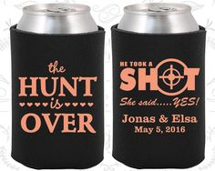 The Hunt is Over Wedding Favors, Wedding Favors, He Took a Shot She Said Yes, Shooting Target, Cheap Koozies (00)