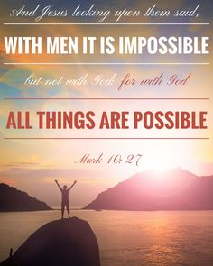 Free scripture printables - Scriptures to memorize in 2017 - Mormon LDS Scripture verses - verses to memorize - KJV Bible scripture verses. Mark 10:27. with god all things are possible.