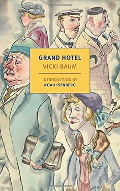 Image result for grand hotel by vicki baum