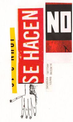 """Rodrigo Gárate Chateau. Parte de la serie """"HOY NO"""" (2014). Collages tipográficos que alternan las posibilidades de lectura y de simple forma tipográfica. El """"Hoy No"""" plantea una posible determinación rígida o la imposibilidad por no tener o hacer algo."""