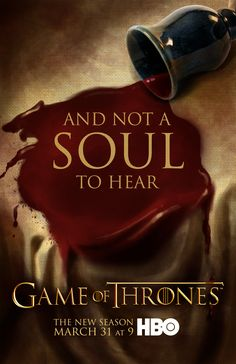 "Game of Thrones - Season 3 poster teaser ""And Not A Soul To Hear."""