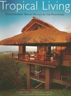 """Read """"Tropical Living Contemporary Dream Houses in the Philippines"""" by Elizabeth V. Reyes available from Rakuten Kobo. This tropical design book showcases the innovative interior designs and architecture of The Philippines most luxurious h. Philippine Architecture, Filipino Architecture, Tropical Architecture, Modern Tropical House, Tropical House Design, Tropical Houses, Bahay Kubo Design Philippines, Filipino House, Philippine Houses"""