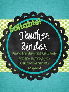 Editable Binder for Teachers using Danielson Framework $