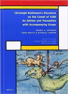Christoph Rothmann'S Discourse On The Comet Of 1585 PDF