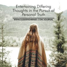 Learn more on my journal: Entertaining Differing Thoughts in the Pursuit of Personal Truth. My Journal, Getting Old, Patience, This Is Us, Drama, Entertaining, Thoughts, Sayings, Memes