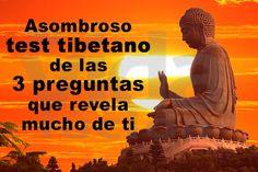 El asombroso test tibetano de las 3 preguntas que dice mucho sobre ti