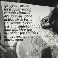 Quotes of the Day www.teelieturner.com Never say never... #inspirationalquotes