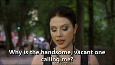 Recognize the benefits that useless, yet attractive people can hold. | The Ultimate Georgina Sparks Guide To Being A Bitch