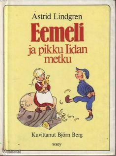 Emil's Little Sister Cover Pics, Cover Picture, Vintage Children's Books, Vintage Kids, Literary Criticism, Bergen, Little Sisters, Finland, Childrens Books