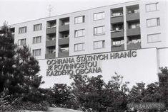 "Námestie Hraničiarov, Petržalka, Bratislava: ""To defend the state borders is the duty of every citizen"" Bratislava, Borderlands, Old Photos, Nostalgia, Cinema, 1, Retro, Citizen, Pictures"