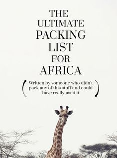 The ultimate packing list for backpacking Africa What to pack for a trip to Africa?